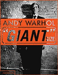 Andy Warhol's Giant Size, published in a giant format.