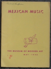 "The Museum of Modern Art's booklet ""Mexican Music"" published to accompany the concerts held there in May 1940."