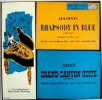 "Byron Janis recording of ""Rhapsody in Blue"" and ""Grand Canyon Suite""."