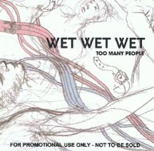 "CD 1 and CD 2 cover art for Wet Wet Wet's 2007 single ""Too Many People"""