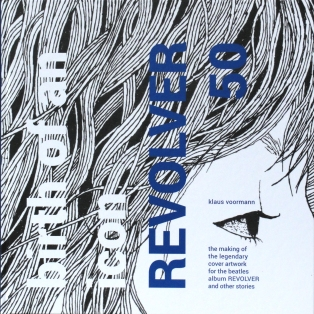"Klaus Voormann's new book celebrating the fiftieth anniversary of ""Revolver""."