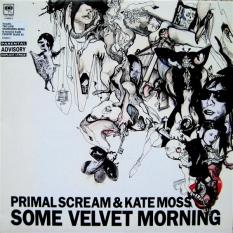 """2003 - Primal Scream & Kate Moss """"Some Velvet Morning"""", Columbia 12""""."""