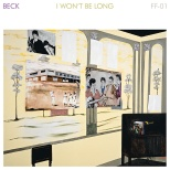 "Beck ""I Won't Be Long"". Cover art by Karin ""Mamma"" Andersson."