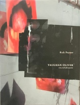 RIck Poyner's book Vaughan Oliver: Visceral Pleasures.